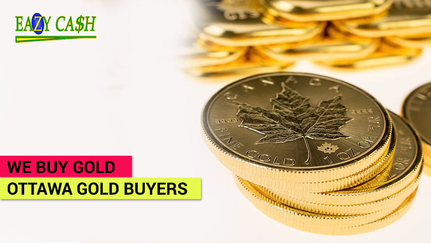 How To Get The Exact And Appropriate Money For Your Gold From Gold Buyers Near You In Ottawa?